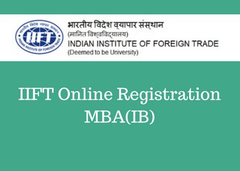 IIFT 2019 MBA Application Form