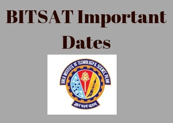 BITSAT Important Dates 2019